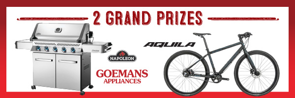 2 Grand Prizes from Goemans Appliances and Aquila Cycles - Spring Sweepstakes